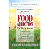 """Food Addiction: The Body Knows"""