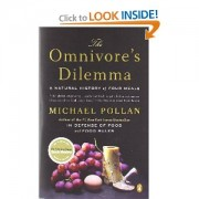 """The Omnivore's Dilemma"""
