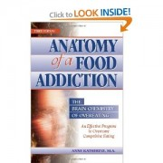 """The Anatomy of a Food Addiction"""