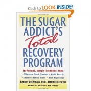 """The Sugar Addict's Total Recovery Program"""