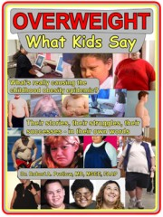 """OVERWEIGHT: What Kids Say"""